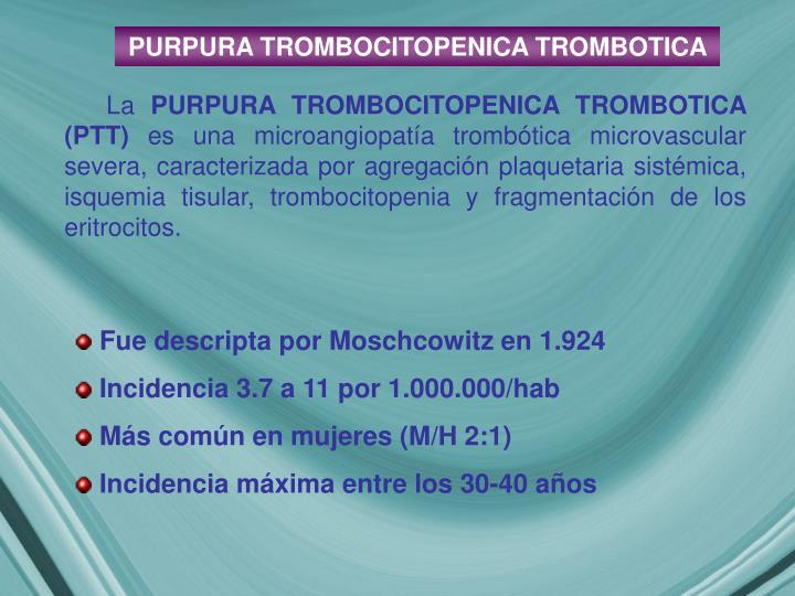PURPURA TROMBOCITOPENICA TROMBOTICA