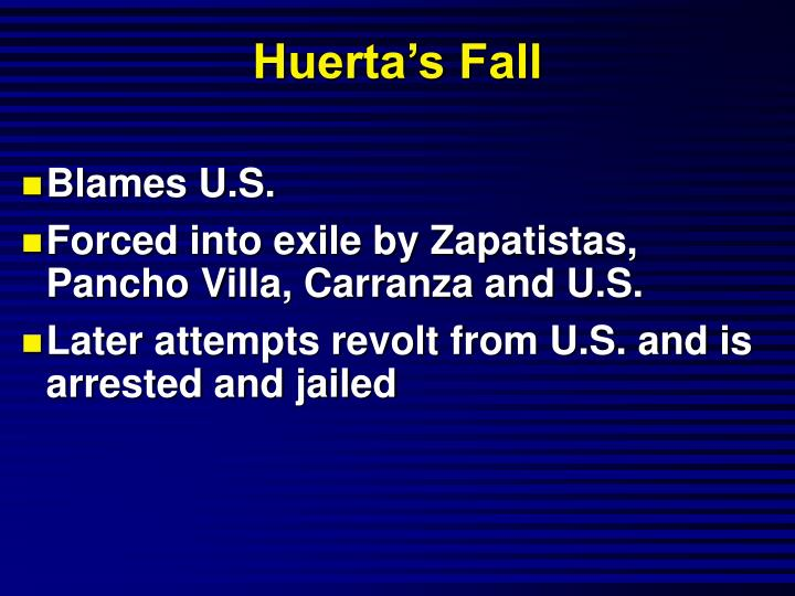 Huerta's Fall