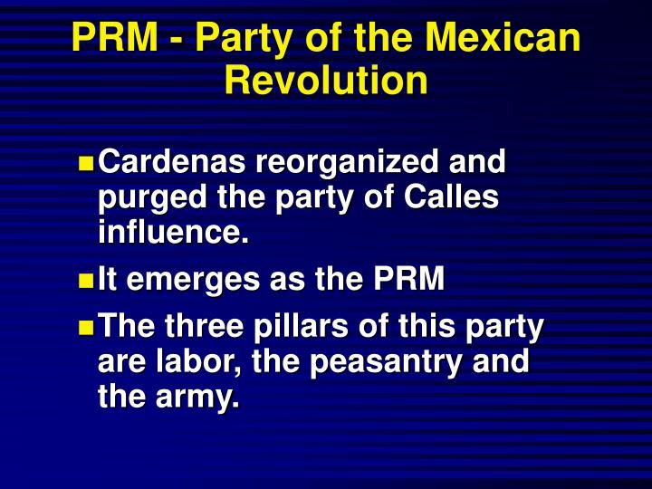 PRM - Party of the Mexican Revolution