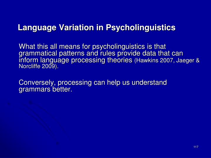 Language Variation in Psycholinguistics