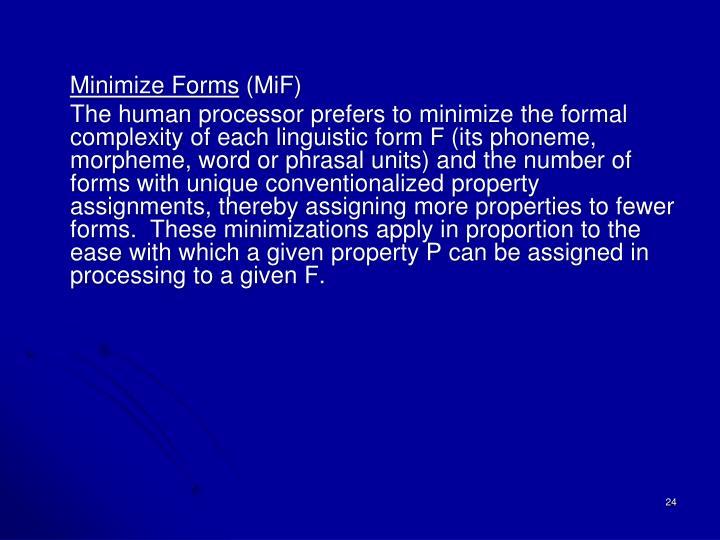Minimize Forms
