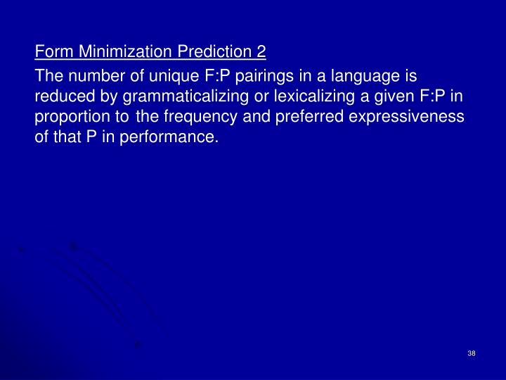 Form Minimization Prediction 2