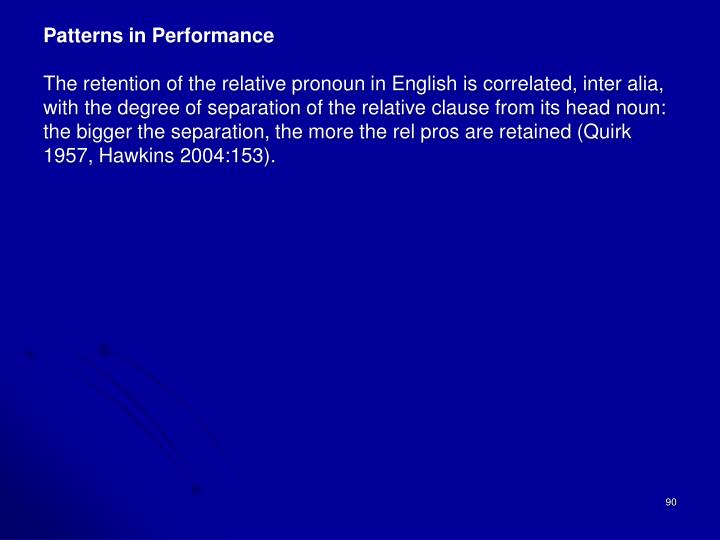 Patterns in Performance
