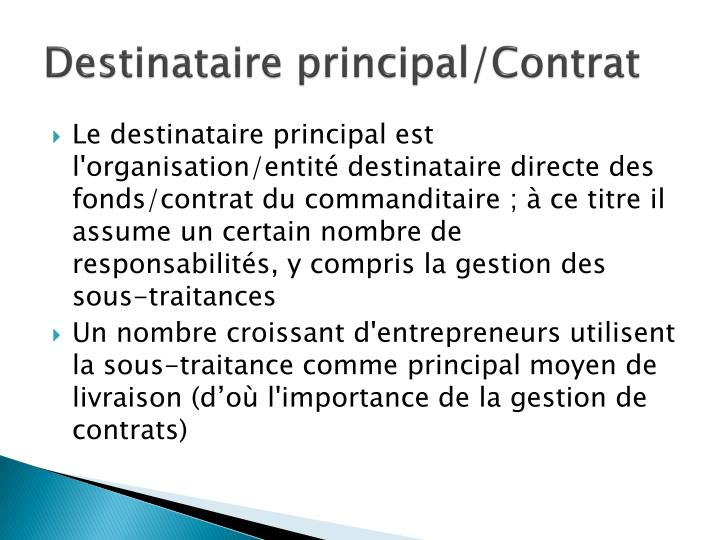 Destinataire principal/Contrat