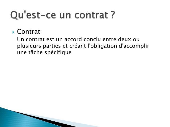 Qu'est-ce un contrat ?