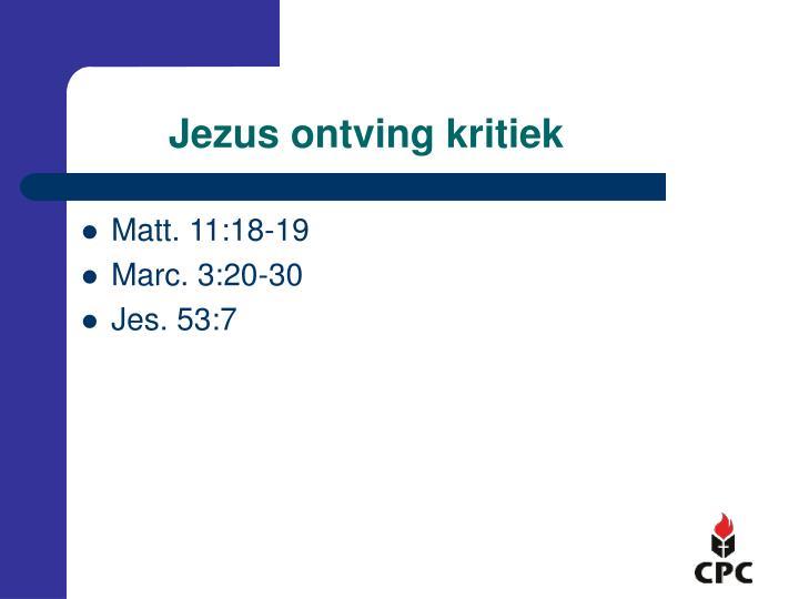 Jezus ontving kritiek