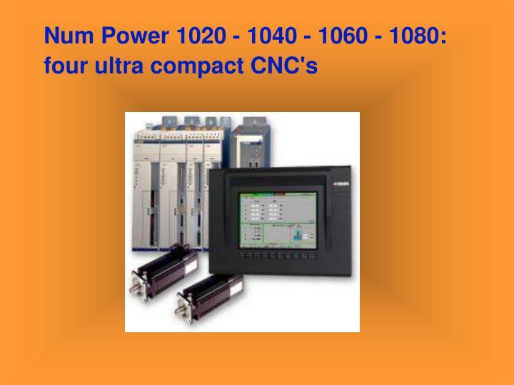 Num Power 1020 - 1040 - 1060 - 1080: