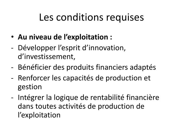 Les conditions requises
