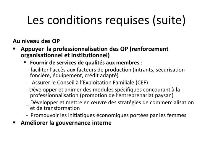 Les conditions requises (suite)