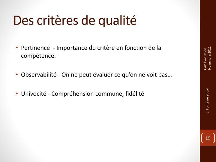Des critères de qualité