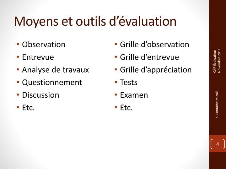 Moyens et outils d'évaluation