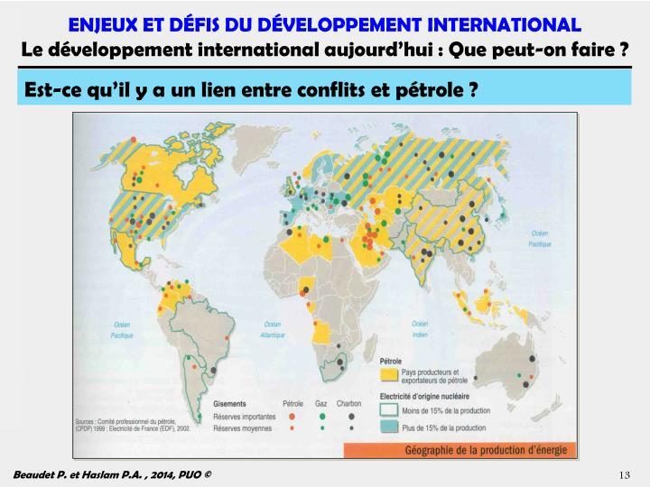 Est-ce qu'il y a un lien entre conflits et pétrole ?