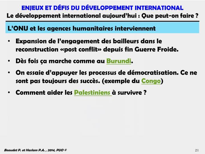 L'ONU et les agences humanitaires interviennent
