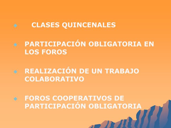 CLASES QUINCENALES