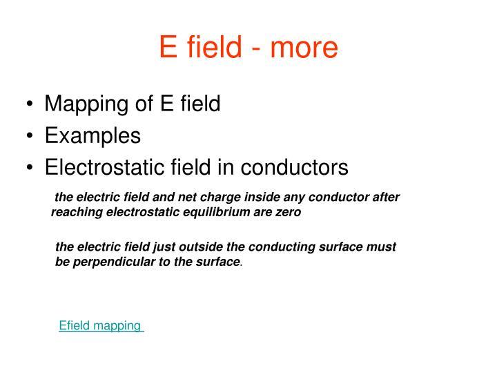 E field - more