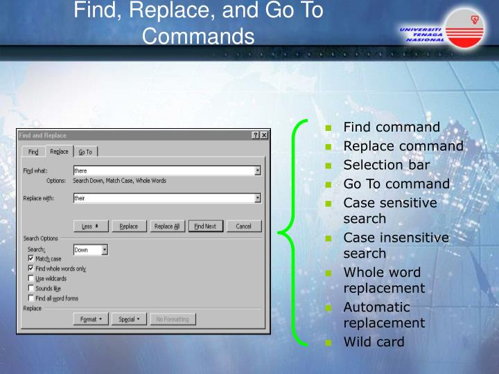 Find, Replace, and Go To Commands