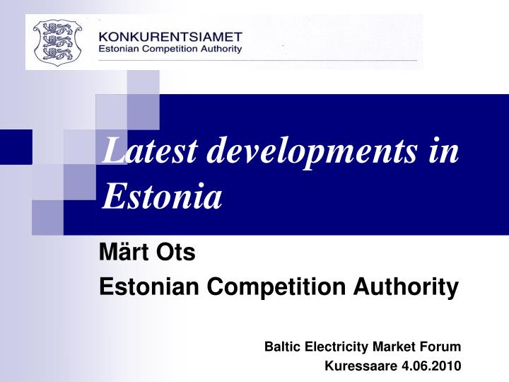 M rt ots estonian competition authority baltic electricity market for um kuressaare 4 0 6 20 10