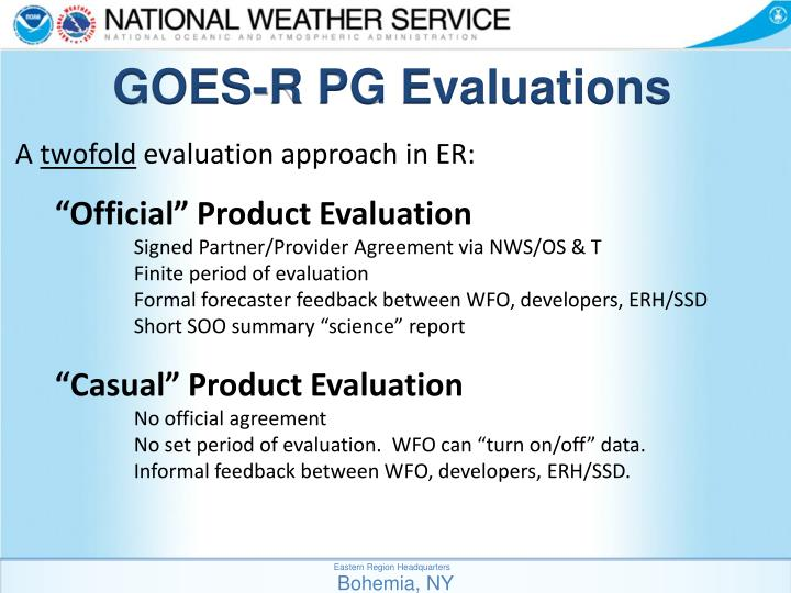 GOES-R PG Evaluations
