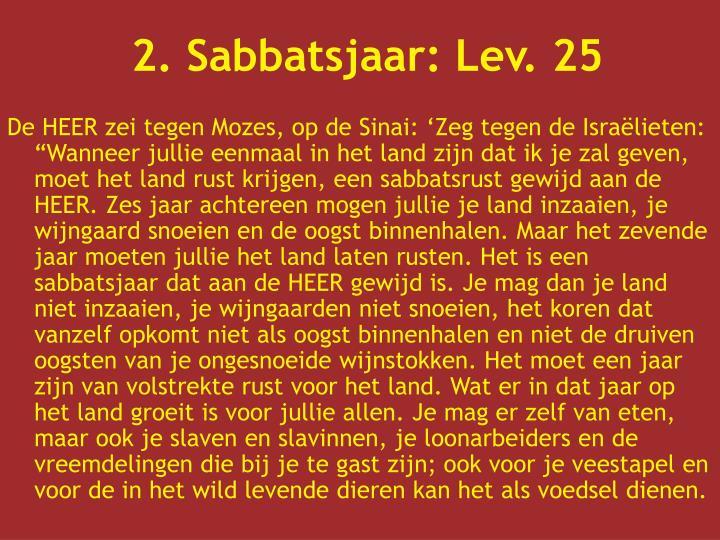 2. Sabbatsjaar: Lev. 25