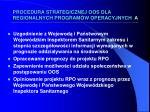 procedura strategicznej oos dla regionalnych program w operacyjnych a