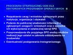 procedura strategicznej oos dla sektorowych program w operacyjnych b