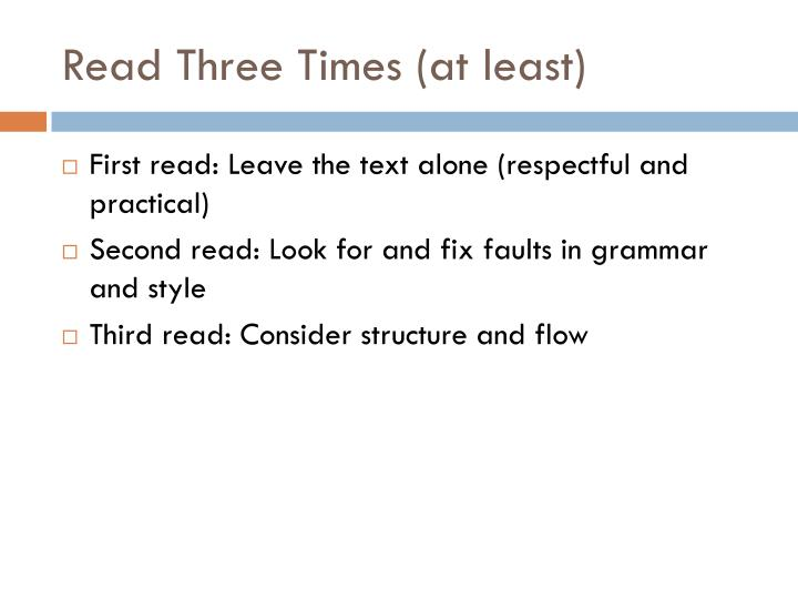 Read Three Times (at least)