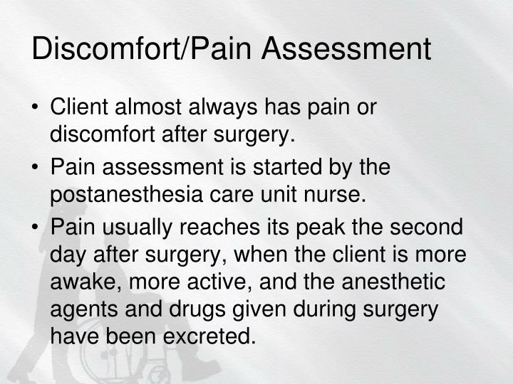 Discomfort/Pain Assessment