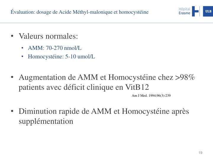 Évaluation: dosage de Acide Méthyl-malonique et homocystéine