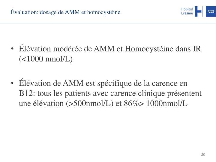 Évaluation: dosage de AMM et homocystéine