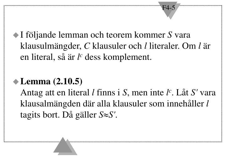 I följande lemman och teorem kommer