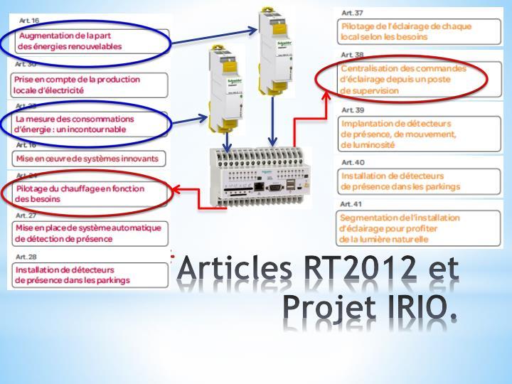 Articles RT2012 et Projet IRIO.