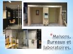 maisons bureaux et laboratoires