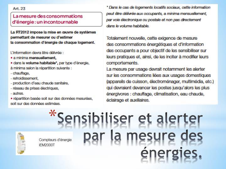 Sensibiliser et alerter par la mesure des énergies.