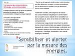 sensibiliser et alerter par la mesure des nergies
