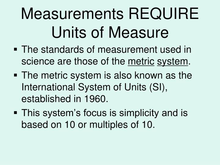 Measurements REQUIRE