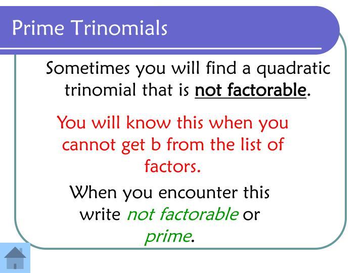 Prime Trinomials