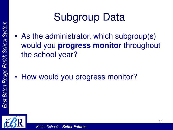 Subgroup Data