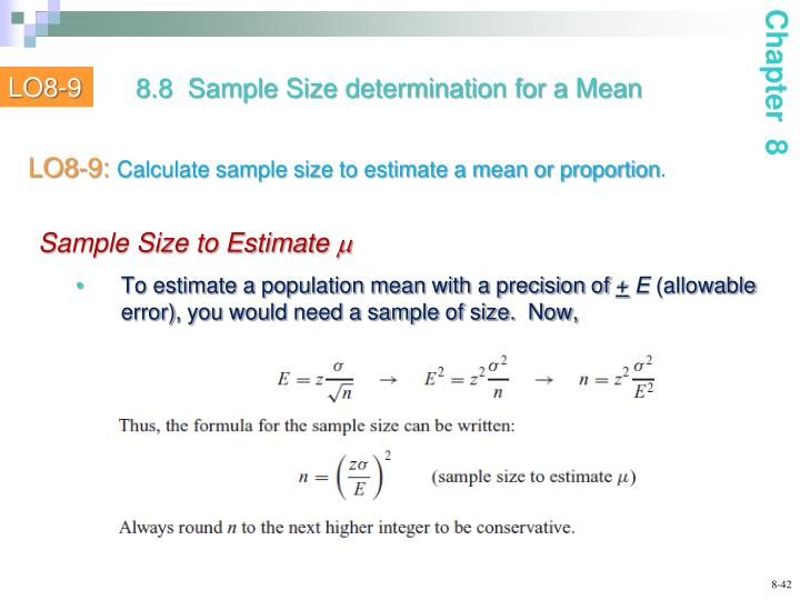 To estimate a population mean with a precision of