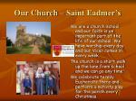 our church saint eadmer s