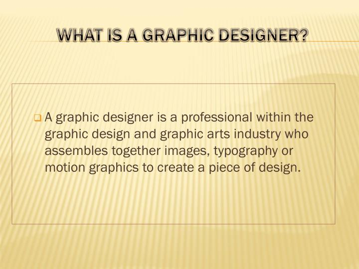 What is a graphic designer