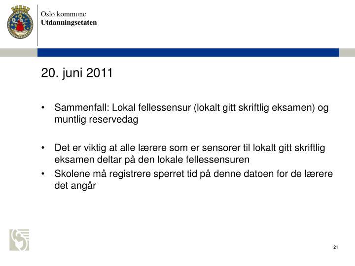 20. juni 2011