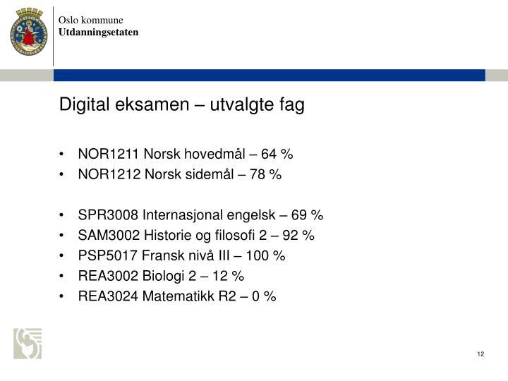 Digital eksamen  utvalgte fag