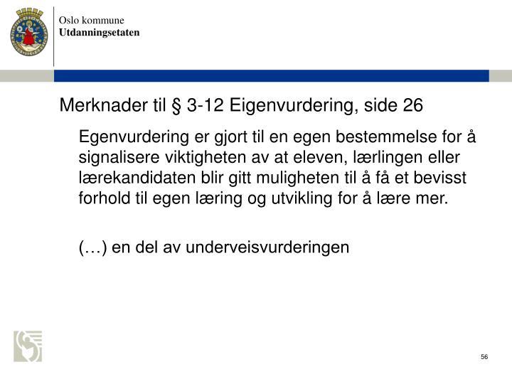 Merknader til  3-12 Eigenvurdering, side 26