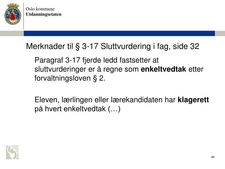Merknader til  3-17 Sluttvurdering i fag, side 32