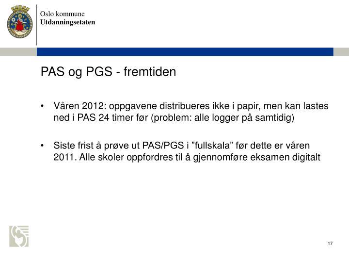 PAS og PGS - fremtiden