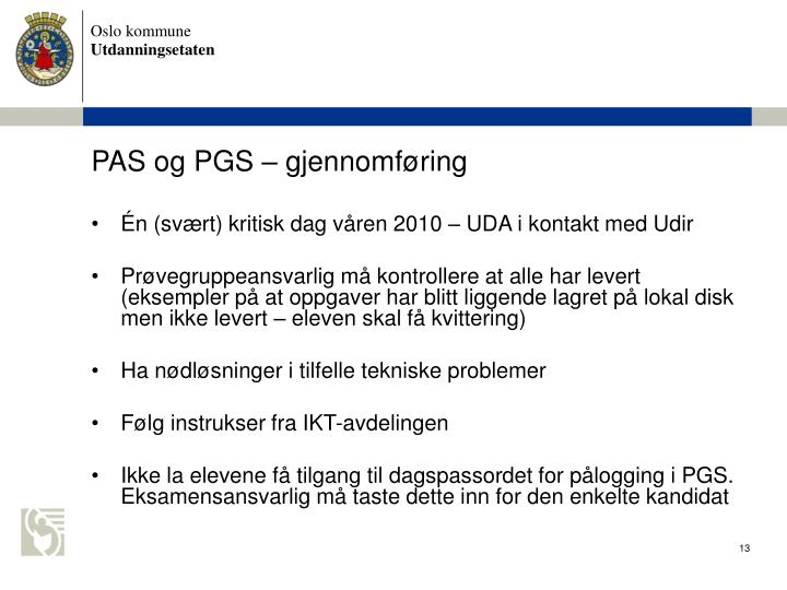 PAS og PGS  gjennomfring