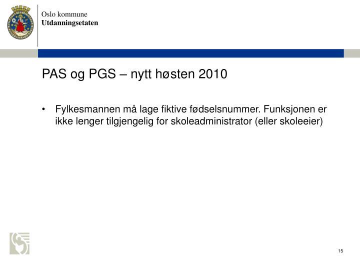 PAS og PGS  nytt hsten 2010