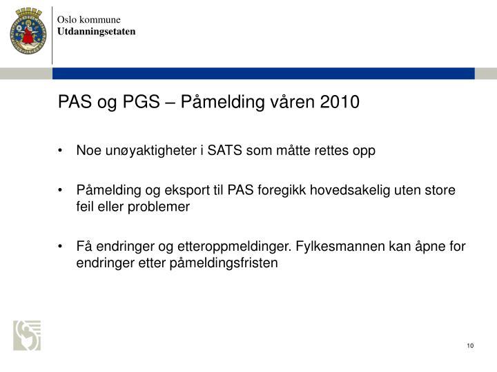 PAS og PGS  Pmelding vren 2010