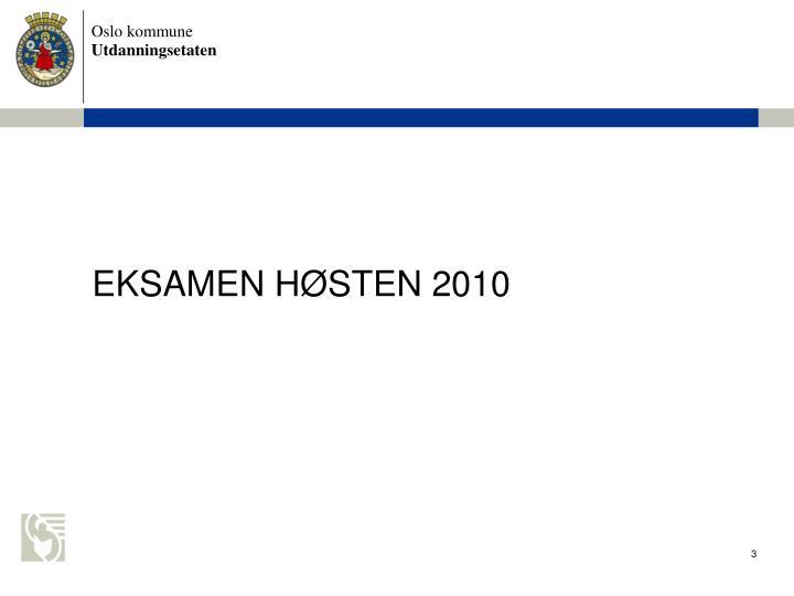 EKSAMEN HSTEN 2010