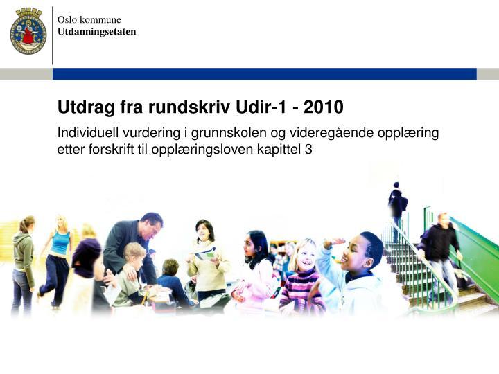 Utdrag fra rundskriv Udir-1 - 2010